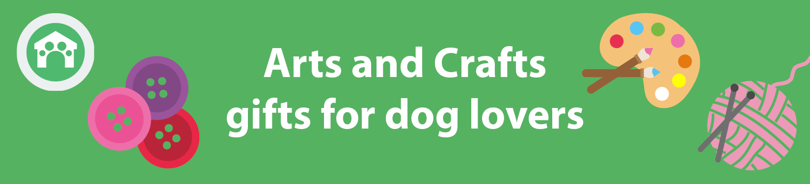 Arts and Crafts gifts for dog lovers header image