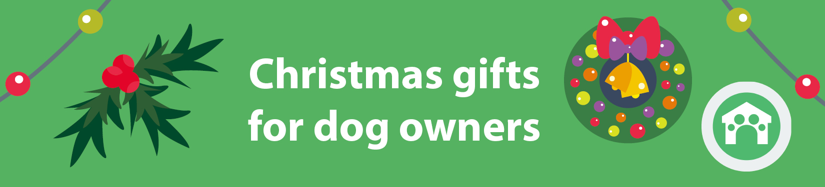 Christmas gifts for dog owners header image