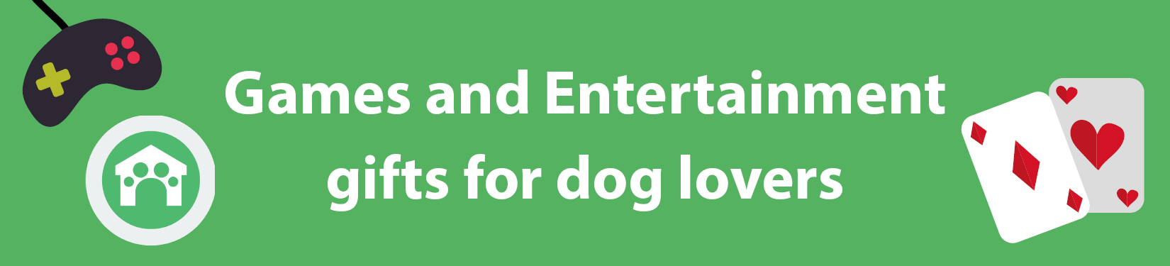 Games and entertainment gifts for dog lovers header image