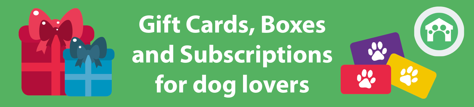 Gift cards, boxes and subscription gifts for dog lovers header image